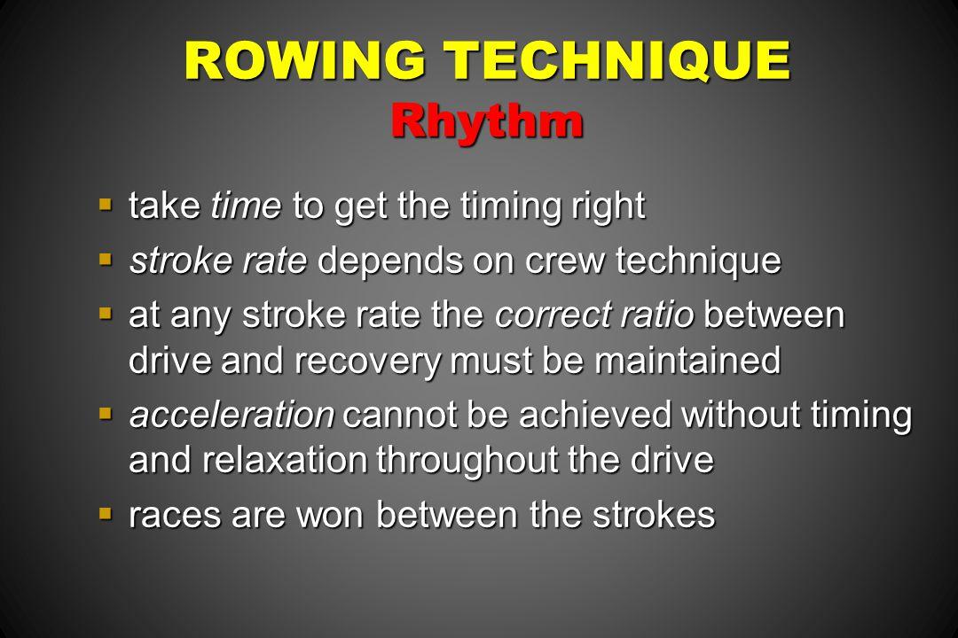 ROWING TECHNIQUE Rhythm