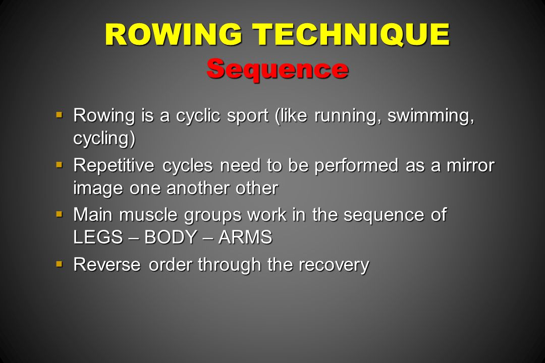 ROWING TECHNIQUE Sequence