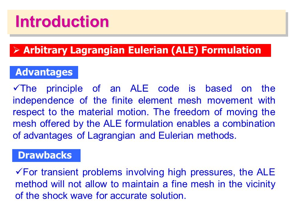 Introduction Arbitrary Lagrangian Eulerian (ALE) Formulation