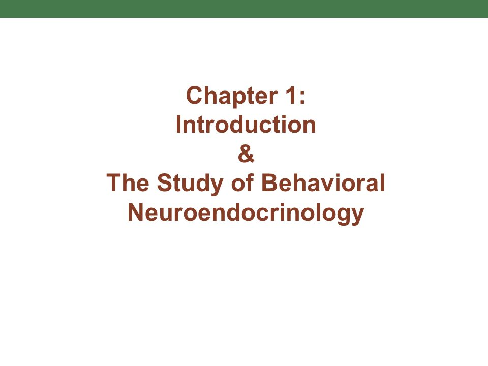 The Study of Behavioral Neuroendocrinology