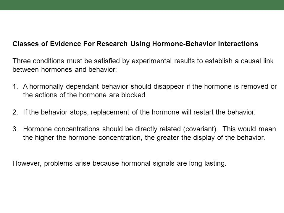 Classes of Evidence For Research Using Hormone-Behavior Interactions