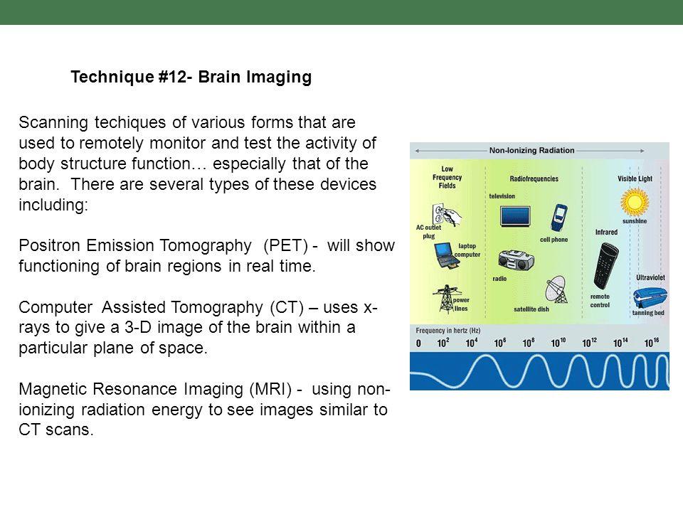 Technique #12- Brain Imaging