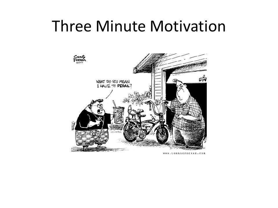 Three Minute Motivation