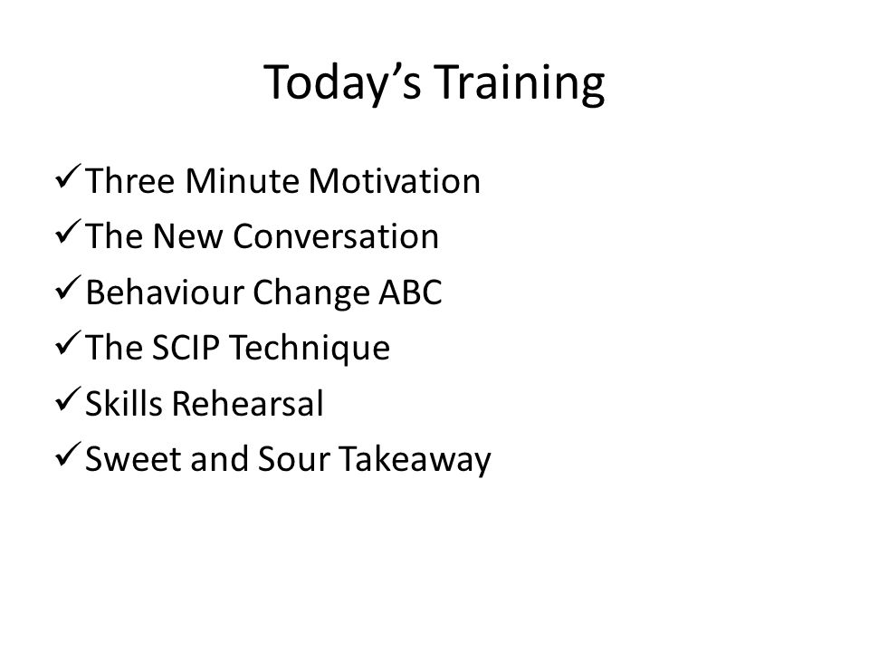 Today's Training Three Minute Motivation The New Conversation