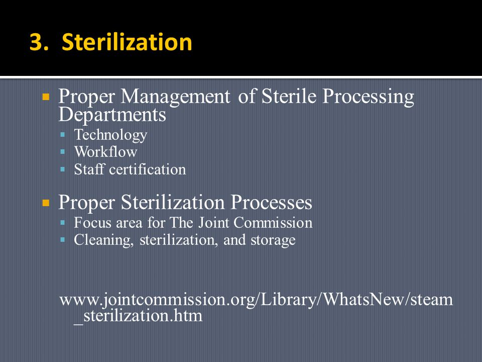 3. Sterilization Proper Management of Sterile Processing Departments