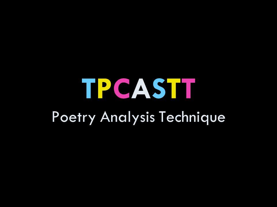 TPCASTT Poetry Analysis Technique