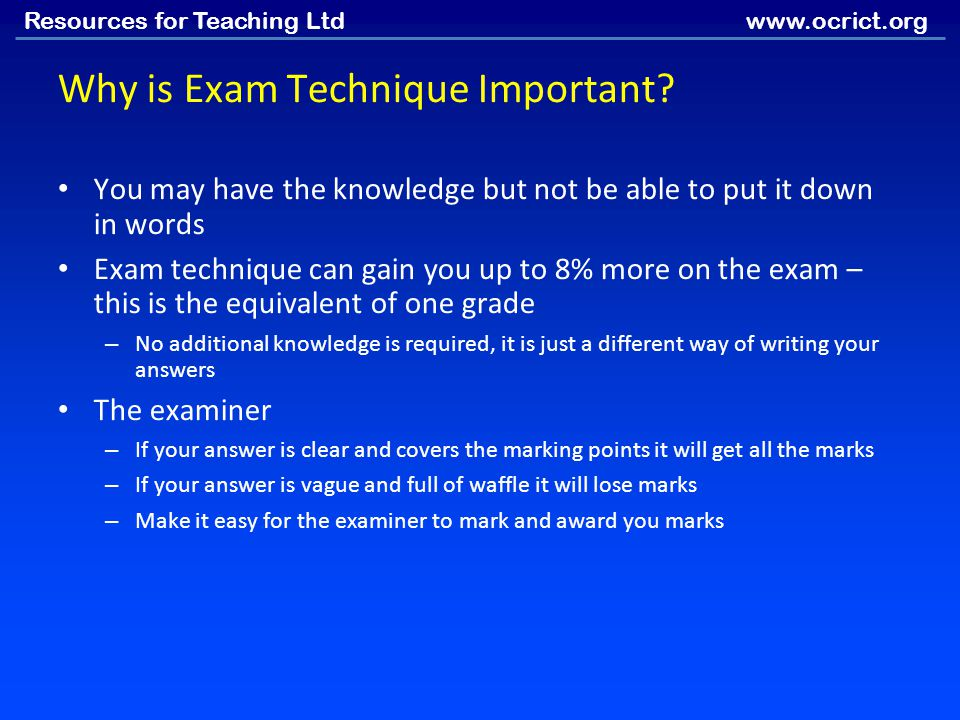 Why is Exam Technique Important