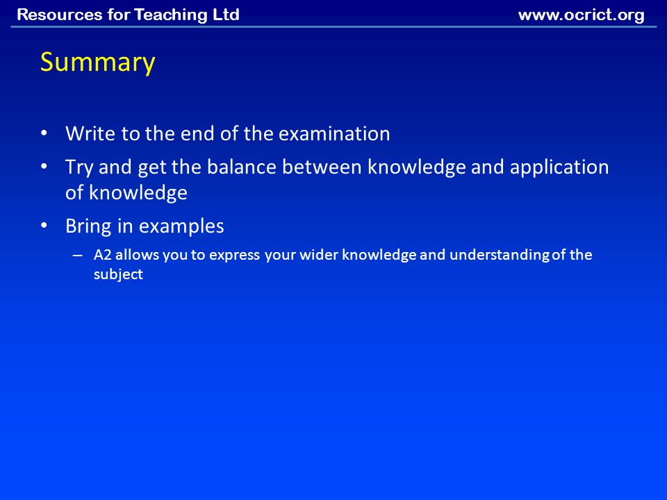 Summary Write to the end of the examination