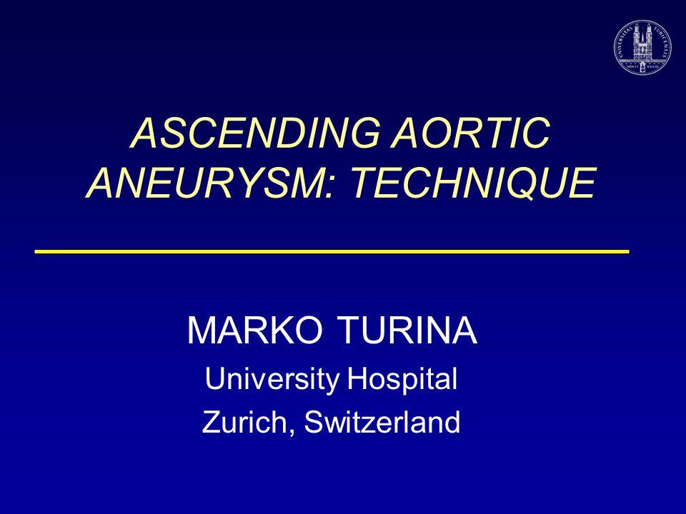 ASCENDING AORTIC ANEURYSM: TECHNIQUE