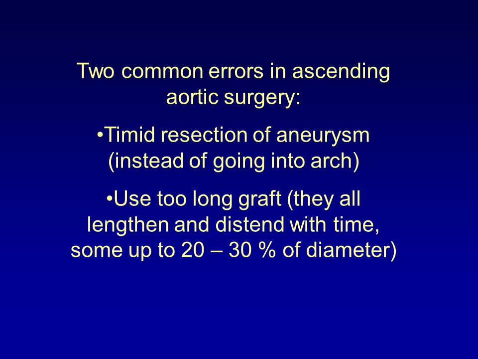 Two common errors in ascending aortic surgery:
