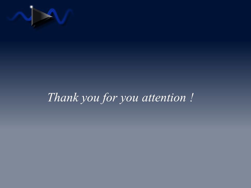 Thank you for you attention !