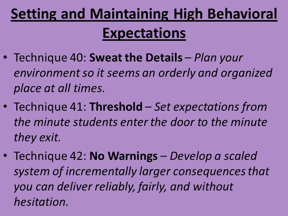 Setting and Maintaining High Behavioral Expectations