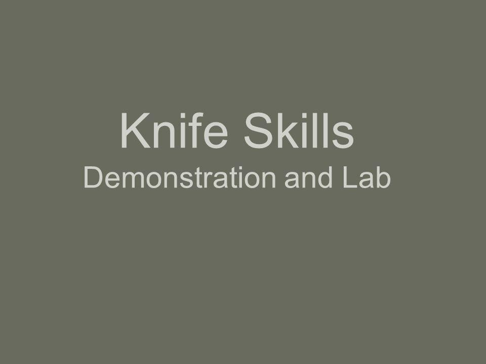 Knife Skills Demonstration and Lab