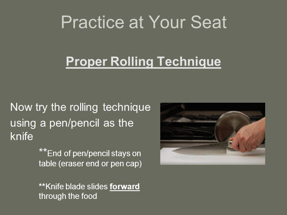 Practice at Your Seat Proper Rolling Technique