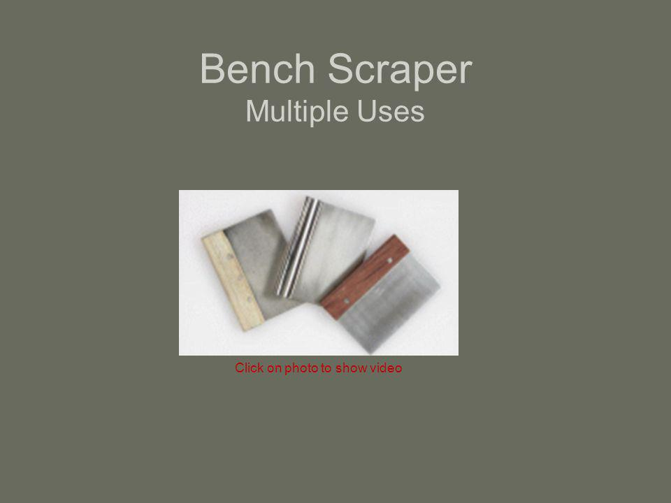 Bench Scraper Multiple Uses