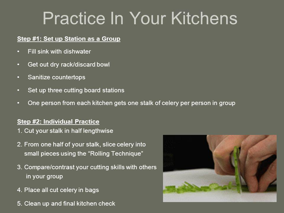 Practice In Your Kitchens