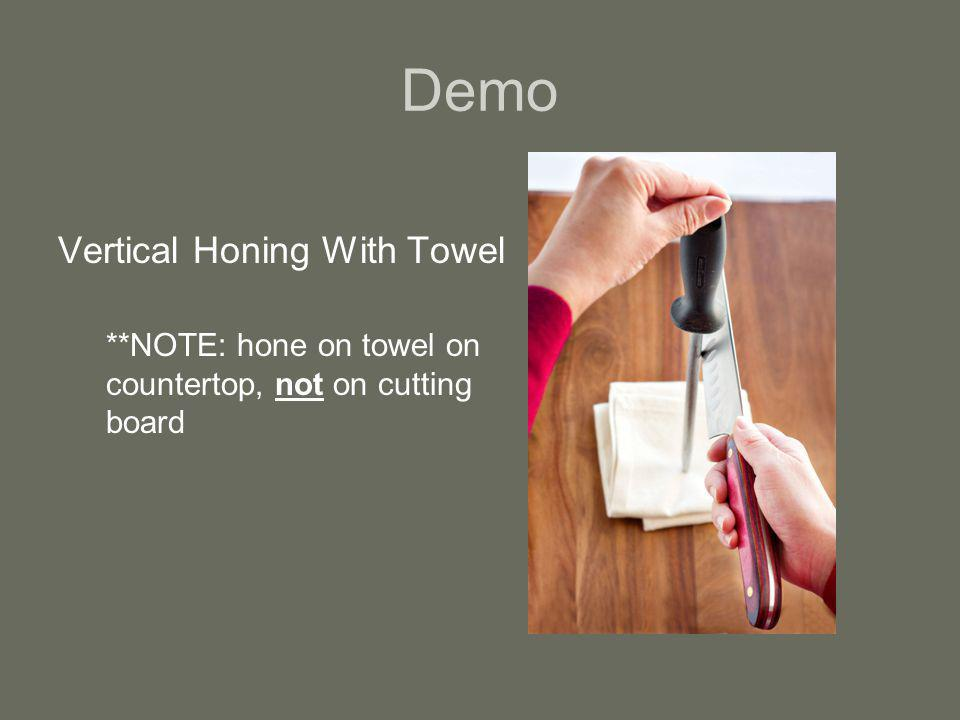 Demo Vertical Honing With Towel