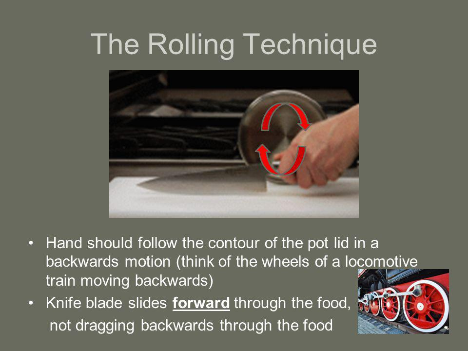 The Rolling Technique