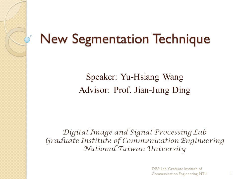 New Segmentation Technique