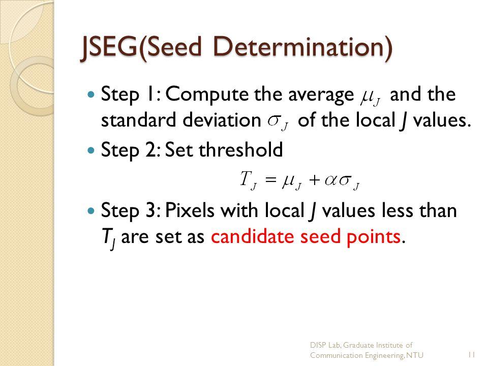 JSEG(Seed Determination)