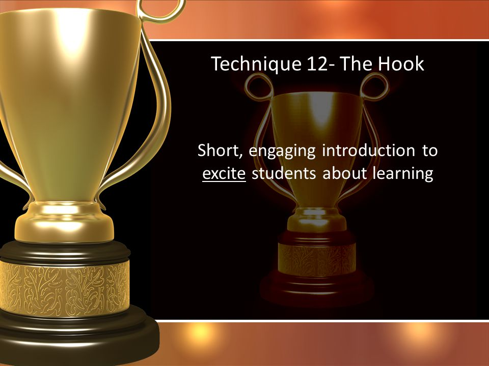 Short, engaging introduction to excite students about learning
