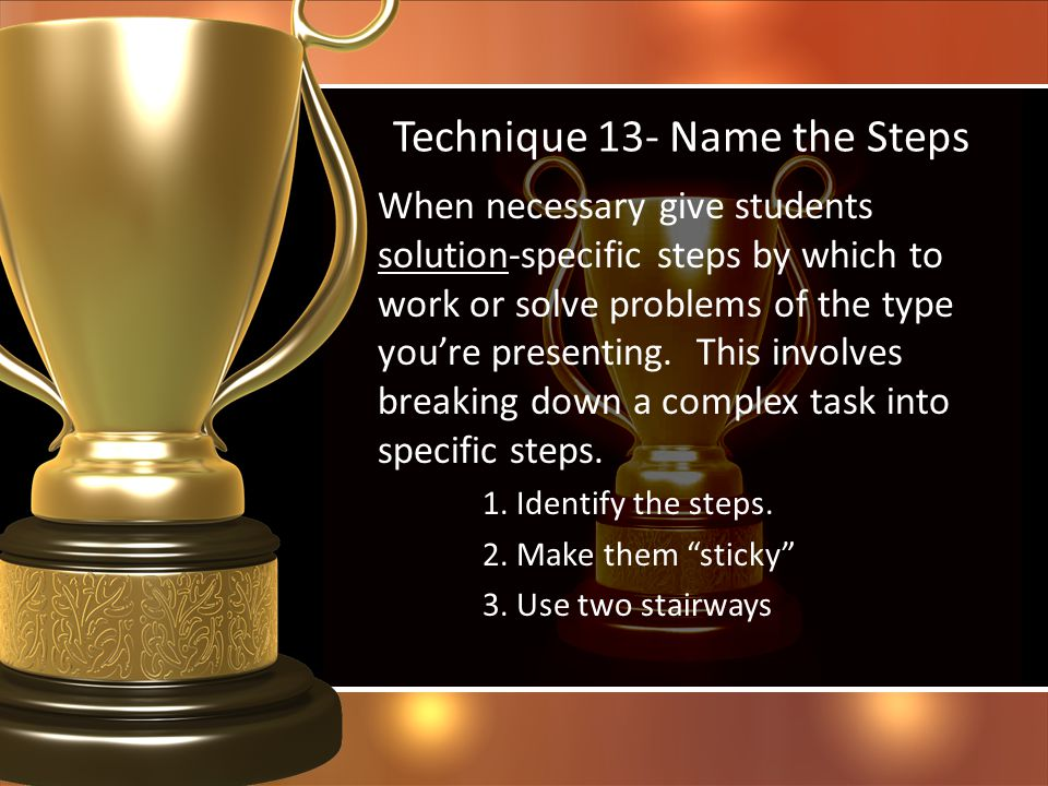 Technique 13- Name the Steps