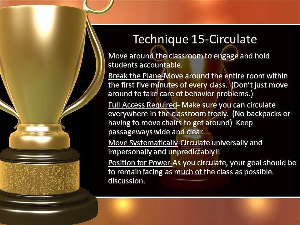 Technique 15-Circulate