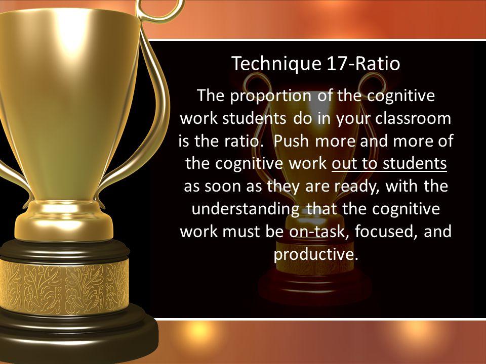 Technique 17-Ratio