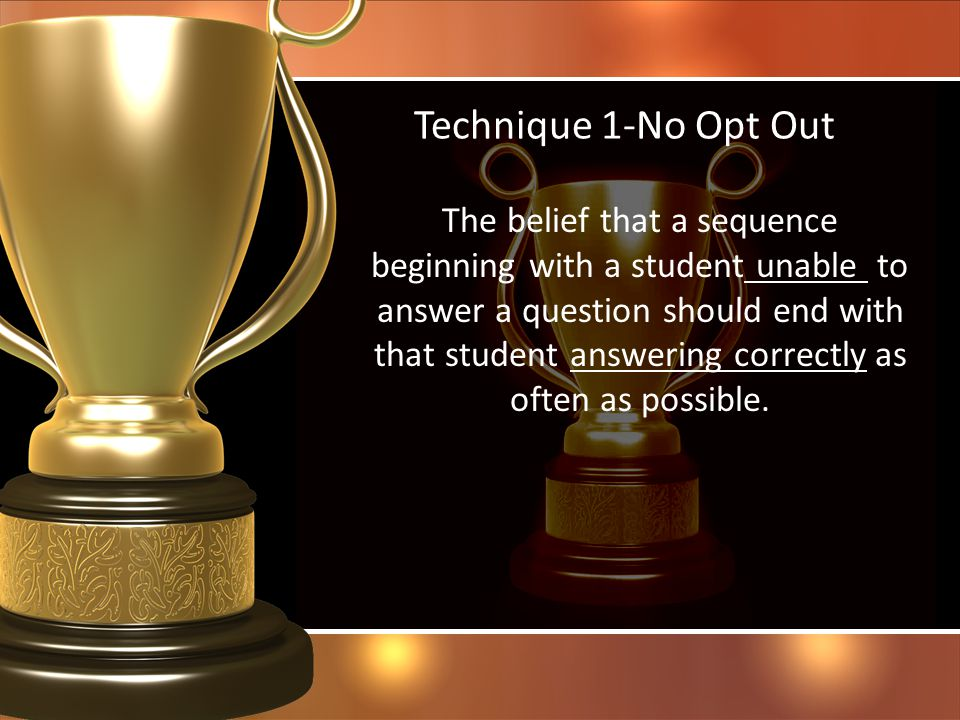 Technique 1-No Opt Out