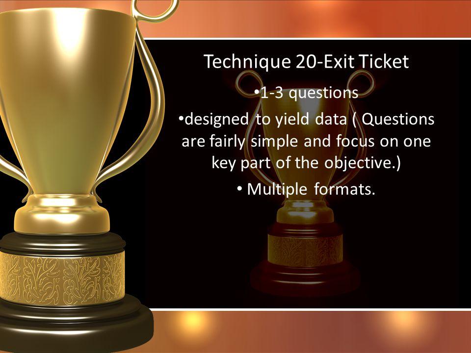 Technique 20-Exit Ticket