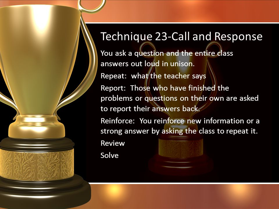 Technique 23-Call and Response