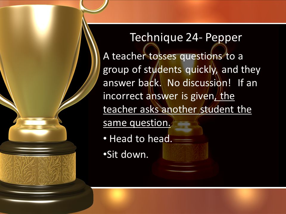 Technique 24- Pepper