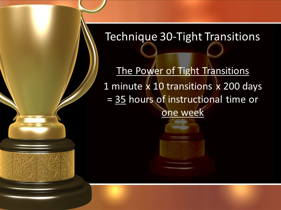 Technique 30-Tight Transitions