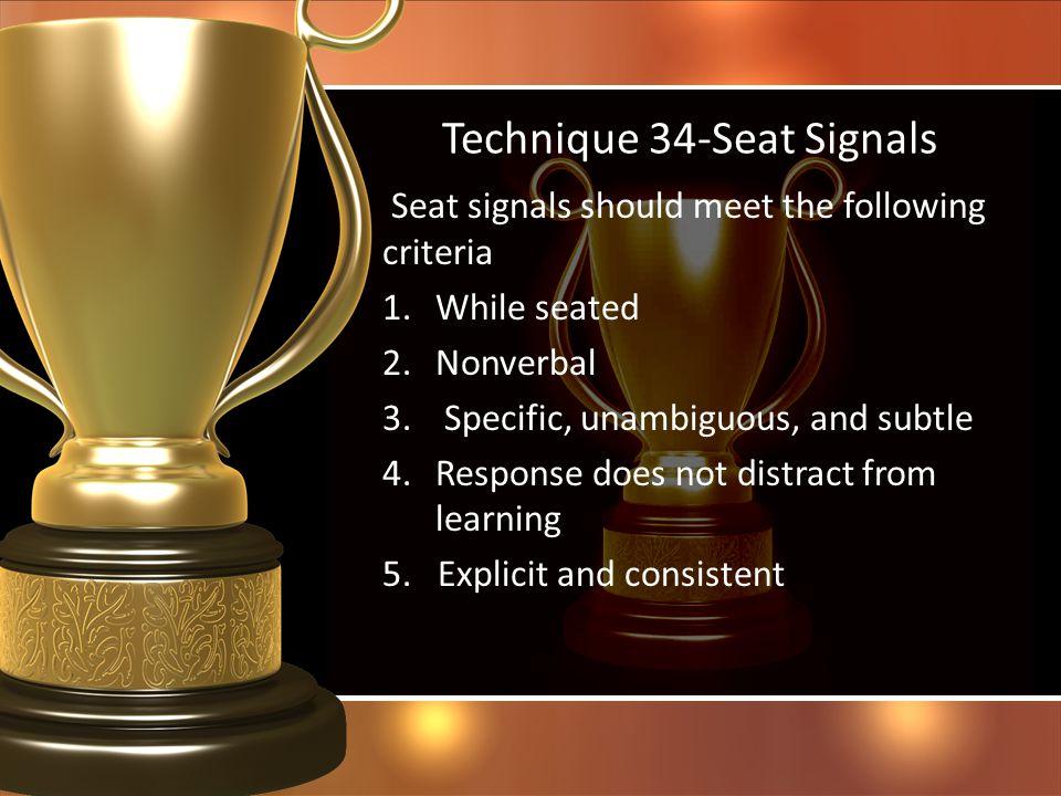 Technique 34-Seat Signals