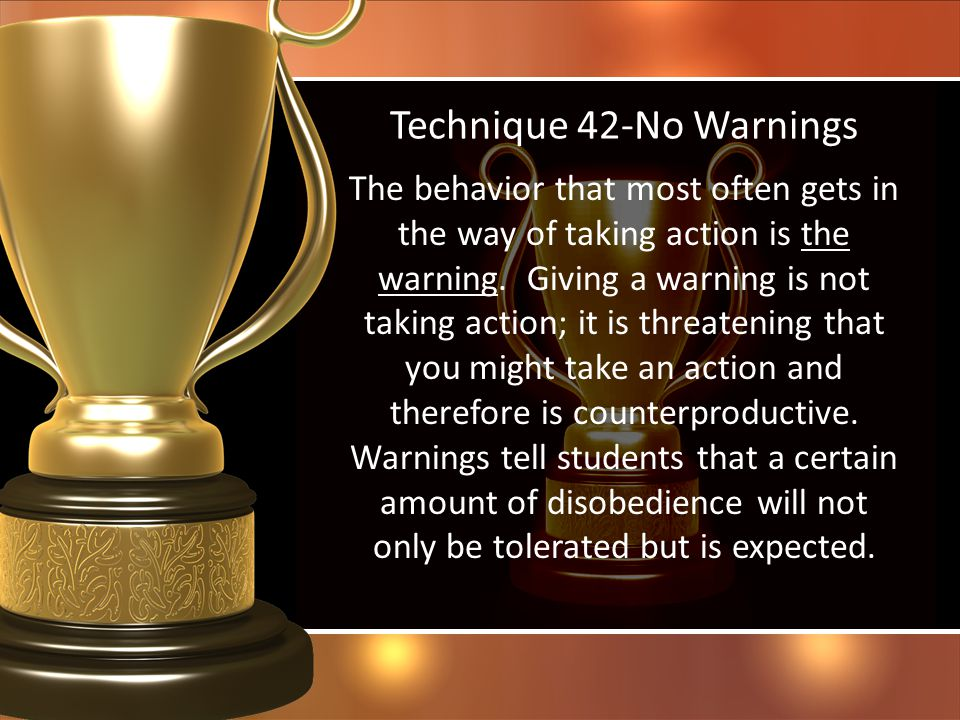 Technique 42-No Warnings