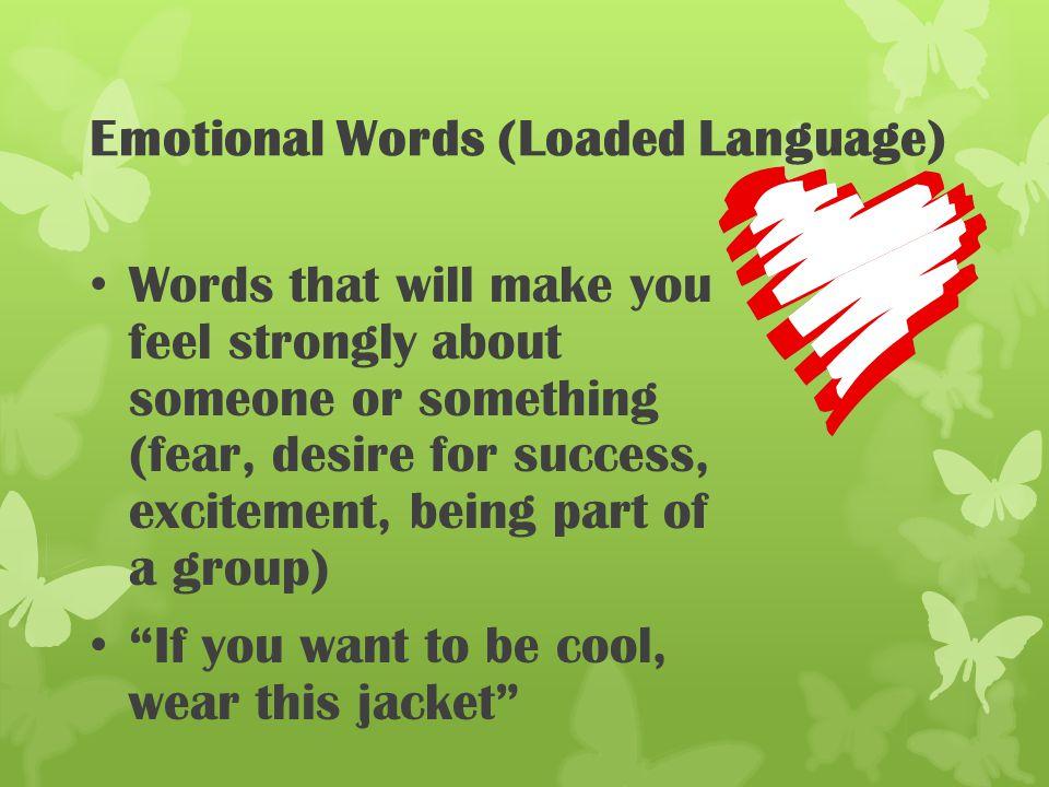 Emotional Words (Loaded Language)