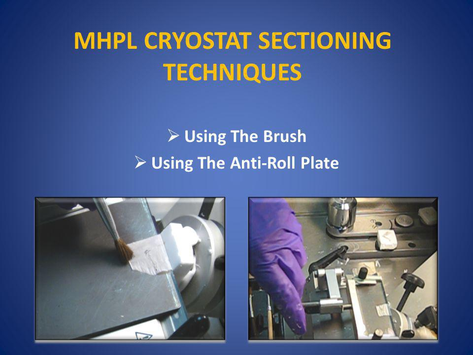 MHPL CRYOSTAT SECTIONING TECHNIQUES