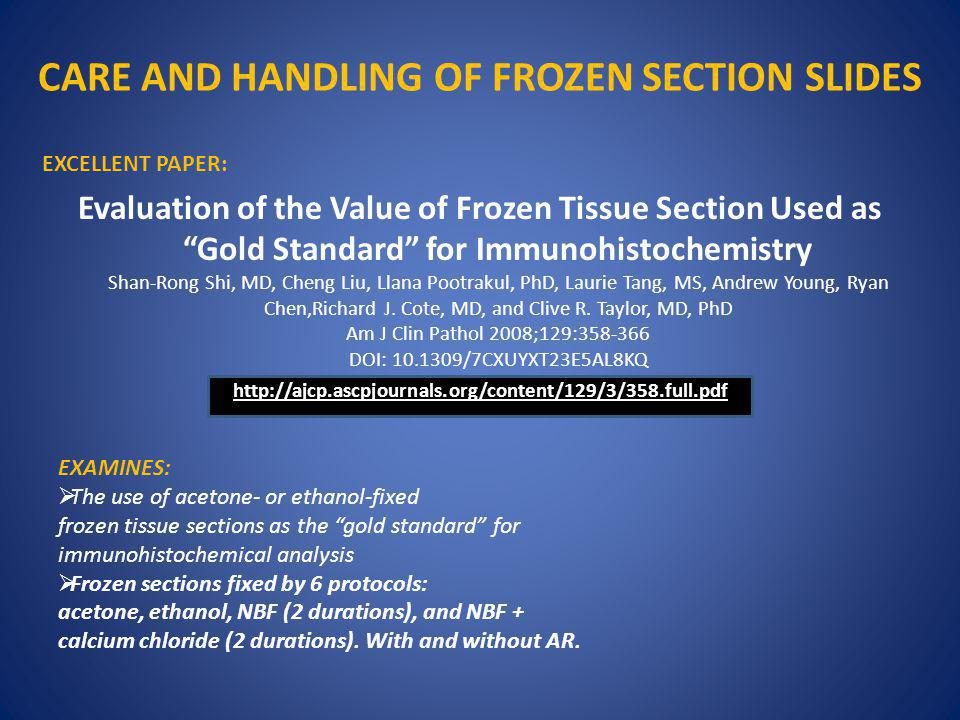CARE AND HANDLING OF FROZEN SECTION SLIDES