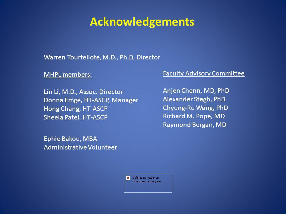 Acknowledgements Warren Tourtellote, M.D., Ph.D, Director