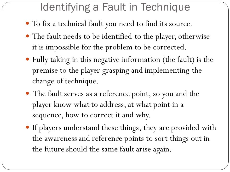Identifying a Fault in Technique