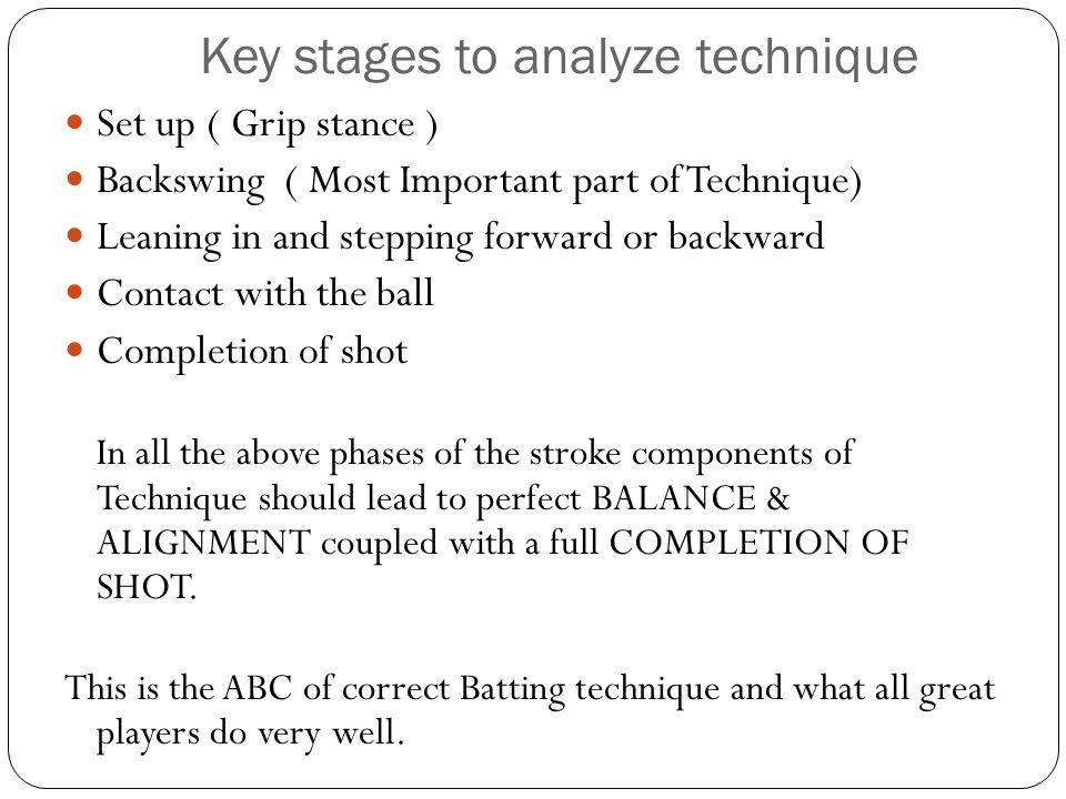 Key stages to analyze technique