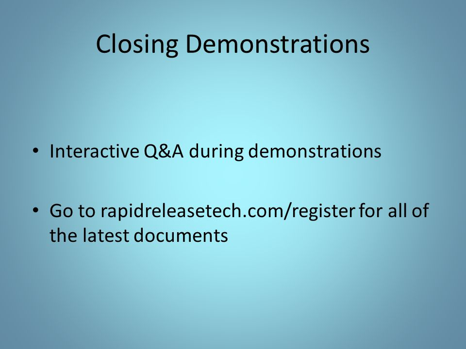 Closing Demonstrations