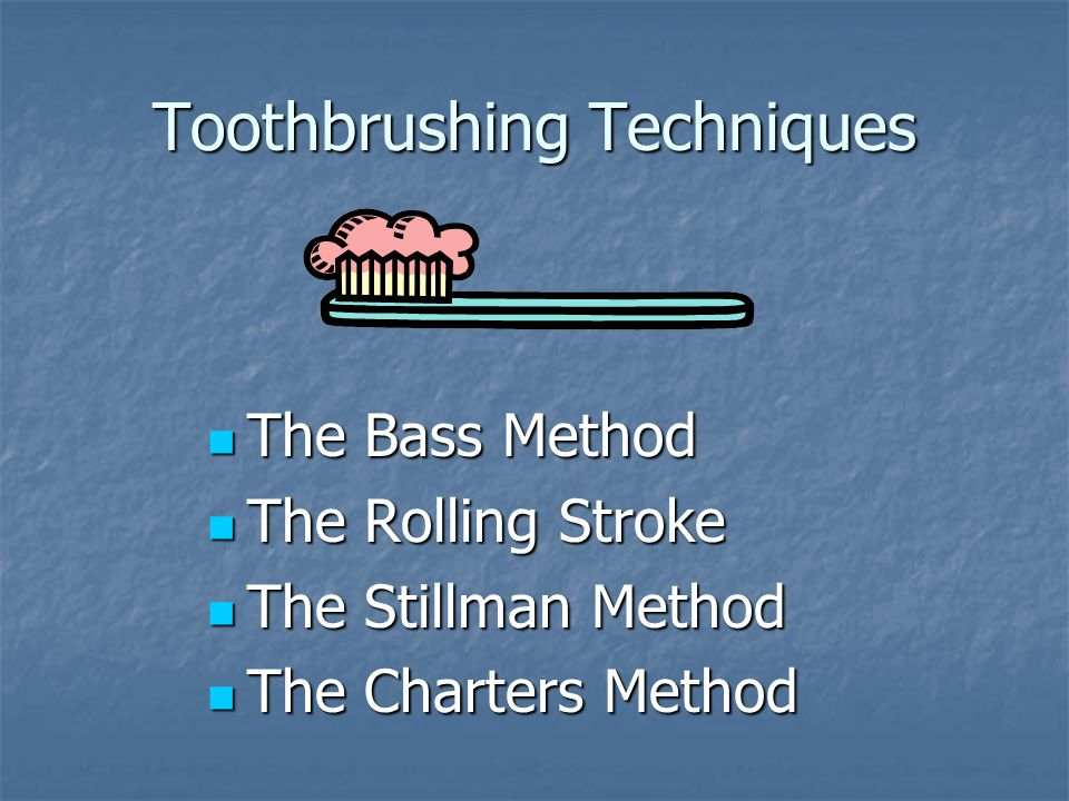 Toothbrushing Techniques