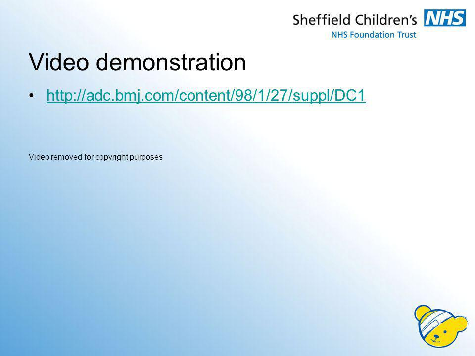 Video demonstration http://adc.bmj.com/content/98/1/27/suppl/DC1