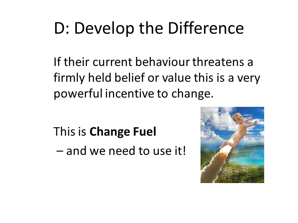 D: Develop the Difference