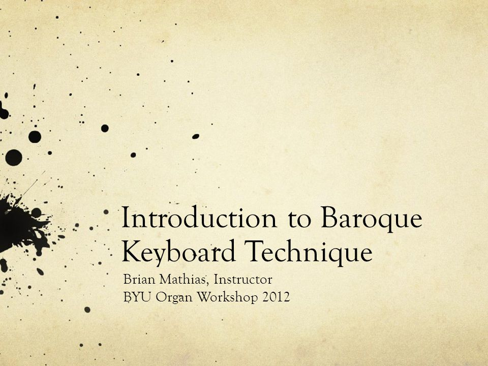 Introduction to Baroque Keyboard Technique
