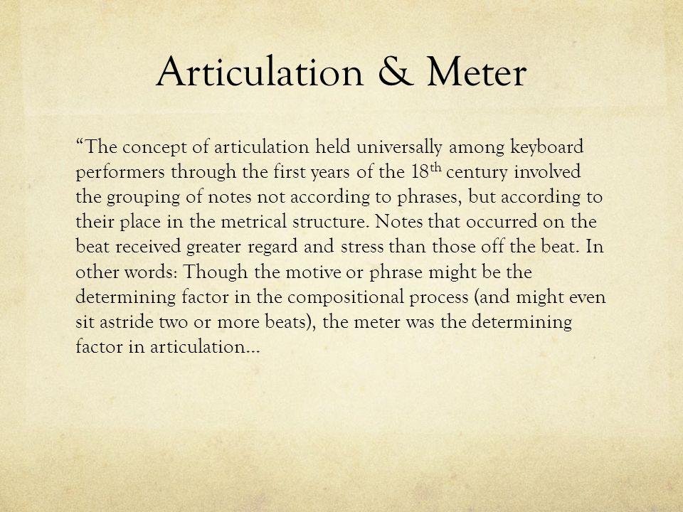 Articulation & Meter