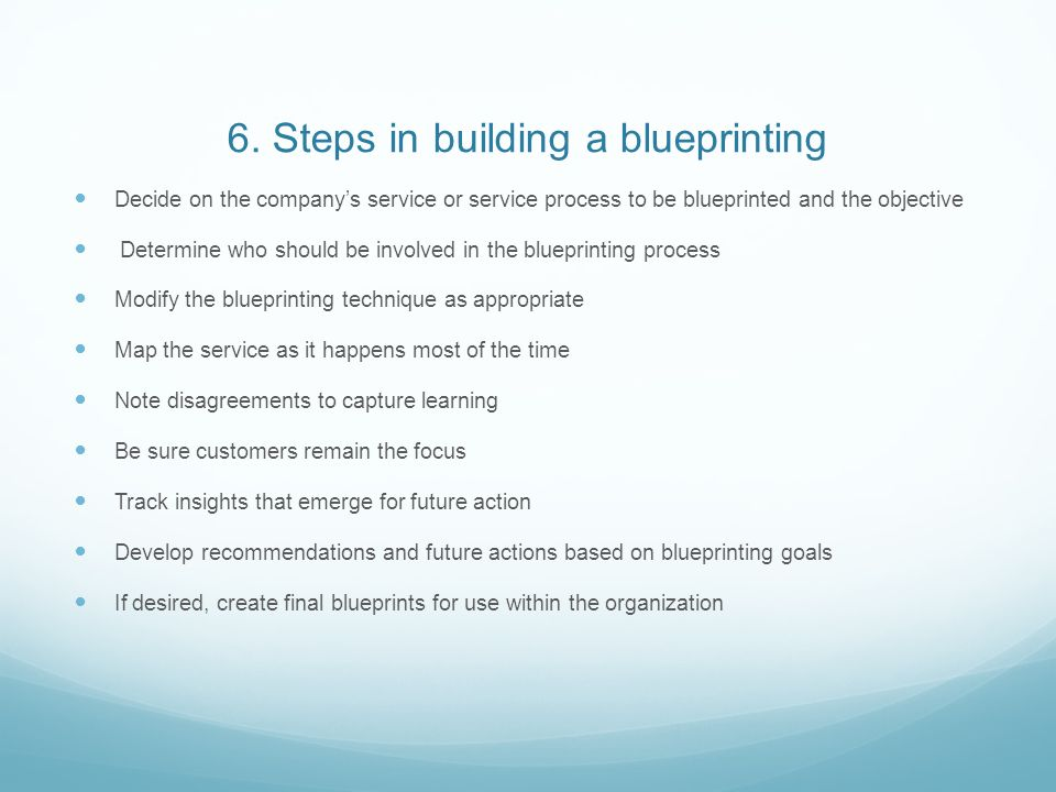 6. Steps in building a blueprinting