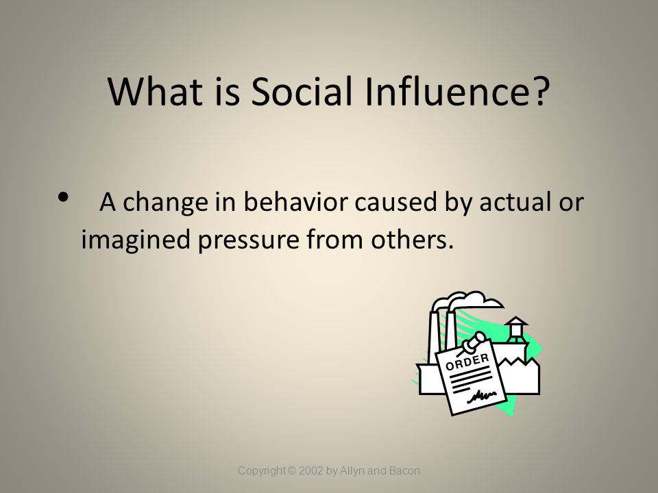 What is Social Influence