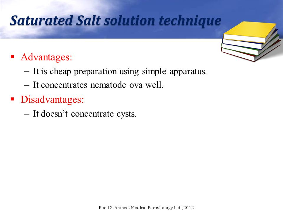 Saturated Salt solution technique